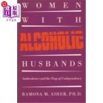 【中商海外直订】Women with Alcoholic Husbands