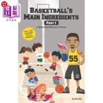【中商海外直订】Basketball's Main Ingredients Part 1 -A Basketball