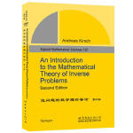 逆问题的数学理论导论 第2版 (德)Andreas Kirsch(A. 基尔施) 世界图书出版公司【新华书店 品质保证