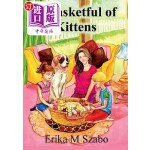 【中商海外直订】A Basketful of Kittens: The Bff Gang's Kitten Rescu