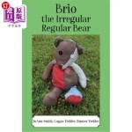 【中商海外直订】Brio, the Irregular Regular Bear