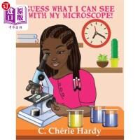 【中商海外直订】Guess What I Can See with My Microscope!: Girl Versi