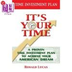 【中商海外直订】It's Your Time: A Proven Time Investment Plan To Ac