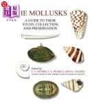 【中商海外直订】The Mollusks: A Guide to Their Study, Collection, a