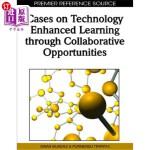 【中商海外直订】Cases on Technology Enhanced Learning Through Colla