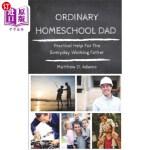 【中商海外直订】Ordinary Homeschool Dad