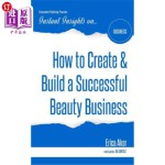 【中商海外直订】How to Create & Build a Successful Beauty Business