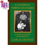 【中商海外直订】A Pathway Through Parks