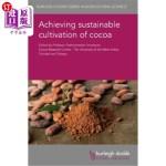 【中商海外直订】Achieving Sustainable Cultivation of Cocoa