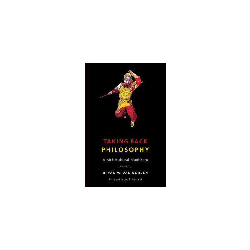 【预订】Taking Back Philosophy: A Multicultural Manifesto 预订商品,需要1-3个月发货,非质量问题不接受退换货。