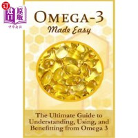 【中商海外直订】Omega-3 Made Easy: The Ultimate Guide To Understand