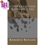 【中商海外直订】Conversations with Mr. Tree