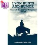 【中商海外直订】Lyon Hunts and Humor