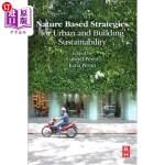 【中商海外直订】Nature Based Strategies for Urban and Building Sust