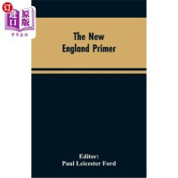 【中商海外直订】The New England Primer: A Reprint of the Earliest K