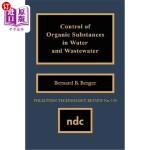 【中商海外直订】Control of Organic Substances in Water and Wastewat
