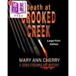 【中商海外直订】Death at Crooked Creek: Large Print Edition
