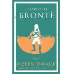 【中商原版】夏洛特・勃朗特:小说集 英文原版 Alma Classics: The Green Dwarf and O
