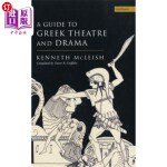 【中商海外直订】Guide to Greek Theatre and Drama