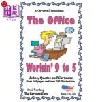【中商海外直订】The Office - Workin' 9 to 5: Jokes + Cartoons in Bl