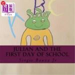【中商海外直订】Julian and The First Day Of School