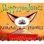 Skippyjon Jones in Mummy Trouble(附CD)9780142413456