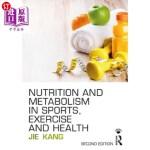 【中商海外直订】Nutrition and Metabolism in Sports, Exercise and He