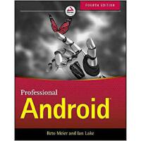 Professional Android, Fourth Edition 9781118949528