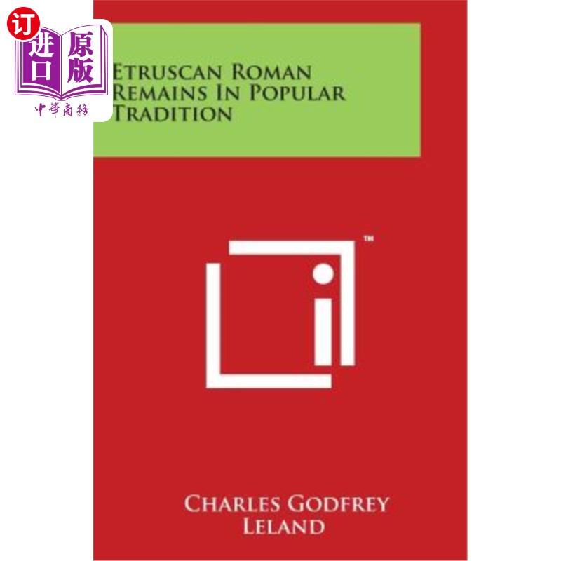 【中商海外直订】Etruscan Roman Remains in Popular Tradition