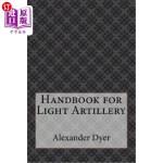 【中商海外直订】Handbook for Light Artillery