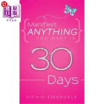 【中商海外直订】Manifest Anything You Want in 30 Days