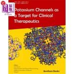【中商海外直订】Potassium Channels as a Target for Clinical Therape