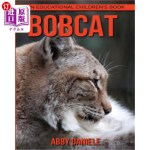 【中商海外直订】Bobcat! An Educational Children's Book about Bobcat