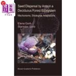 【中商海外直订】Seed Dispersal by Ants in a Deciduous Forest Ecosys