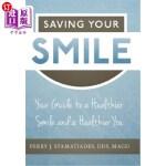 【中商海外直订】Saving Your Smile: Your Guide to a Healthier Smile