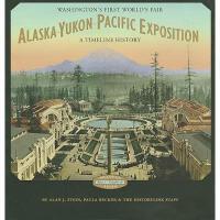 【预订】Alaska-Yukon-Pacific Exposition: Washington's First Wor