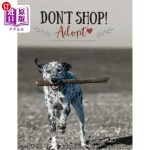【中商海外直订】Don't Shop, Adopt! - South Canterbury
