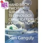 【中商海外直订】Hand Book Two for Surgical Technology Certification