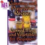 【中商海外直订】Canning and Preserving Recipes: Canned Meat and Veg