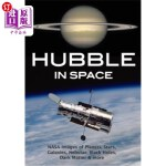 【中商海外直订】Hubble in Space: NASA Images of Planets, Stars, Gal