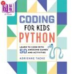 【中商海外直订】Coding for Kids: Python: Learn to Code with 50 Awes