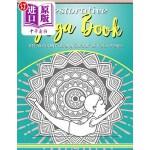 【中商海外直订】Restorative Yoga Book: Relaxation Coloring Book of
