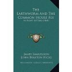 【预订】The Earthworm and the Common House Fly: In Eight Letter