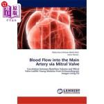 【中商海外直订】Blood Flow Into the Main Artery Via Mitral Valve