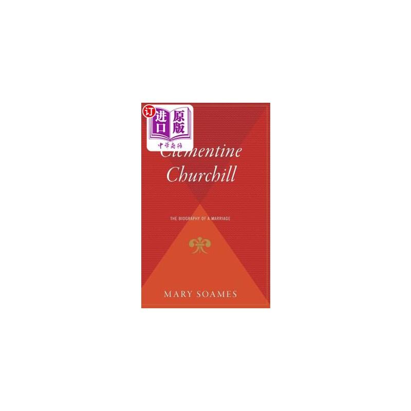 【中商海外直订】Clementine Churchill: The Biography of a Marriage
