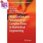 【中商海外直订】Visualization and Simulation of Complex Flows in Bi