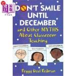 【中商海外直订】Don't Smile Until December, and Other Myths about C