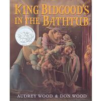 King Bidgood's in the Bathtub 英文原版 浴缸里的国* 1986年凯迪克银奖