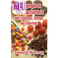 【中商海外直订】Monograph on Flavoring Extracts: With Essences, Syr