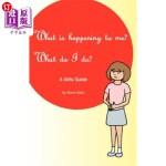 【中商海外直订】What is happening to me? What Do I Do?: Maria Baez